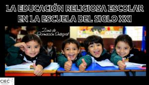 66.-LA-ERE-EN-LA-ESCUELA-CATÓLICA-DEL-SIGLO-XXI-CIEC-1024x584